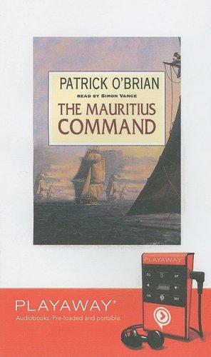 The Mauritius Command: Library Edition (Aubrey-Maturin (Audio)): O'Brian, Patrick