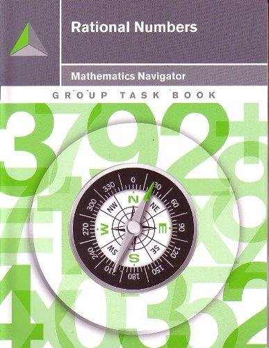 Rational Numbers Group Task Book (Mathematics Navigator): Instructional Systems