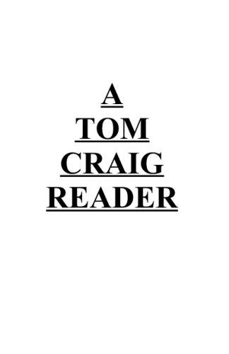 A Tom Craig Reader: Craig, Tom
