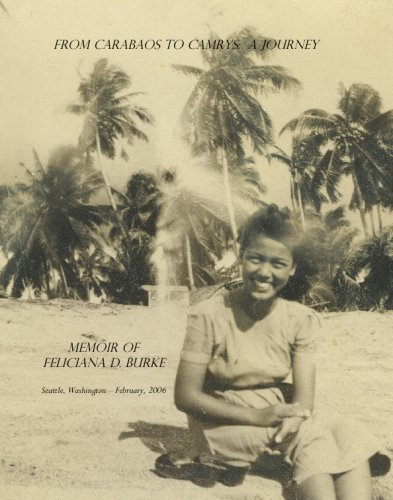 9781598991406: FROM CARABAOS TO CAMRYS - A JOURNEY: Memoir of Feliciana D. Burke