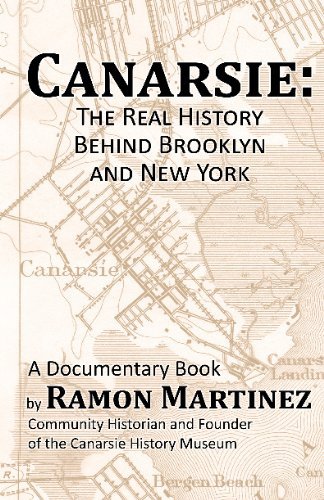 9781598992311: Canarsie: The Real History Behind Brooklyn and New York