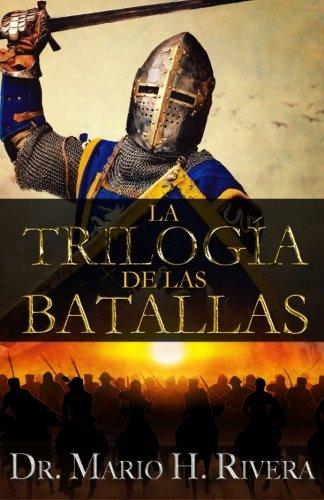 9781599001159: La Trilogía de las Batallas (Spanish Edition)