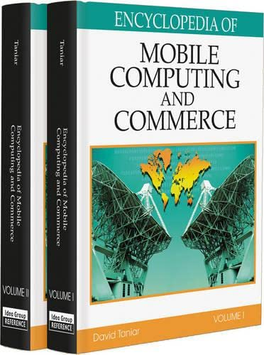 9781599040028: Encyclopedia of Mobile Computing and Commerce (2 Volume Set)