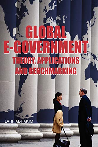 9781599040271: Global E-government: Theory, Applications and Benchmarking