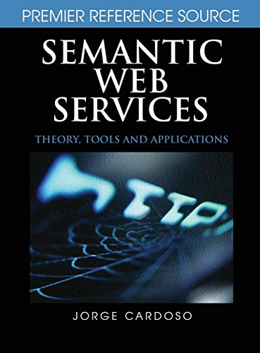 9781599040455: Semantic Web Services: Theory, Tools and Applications