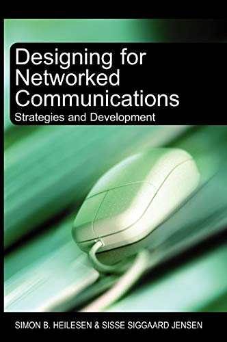 9781599040691: Designing for Networked Communications: Strategies and Development