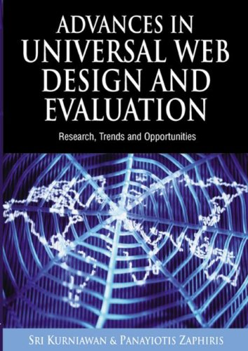 Advances in Universal Web Design And Evaluation: Research, Trends And Opportunities: Sri Kurniawan