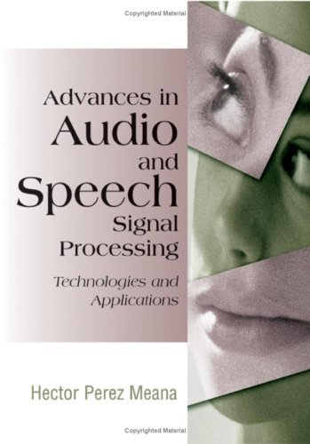 9781599041346: Advances in Audio and Speech Signal Processing: Technologies and Applications