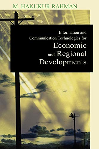 9781599041865: Information and Communication Technologies for Economic and Regional Developments