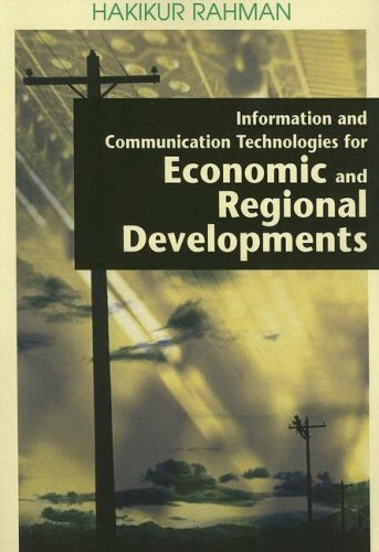 9781599041872: Information And Communication Technologies for Economic And Regional Developments