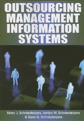 Outsourcing Management Information Systems: Marc Schniederjans