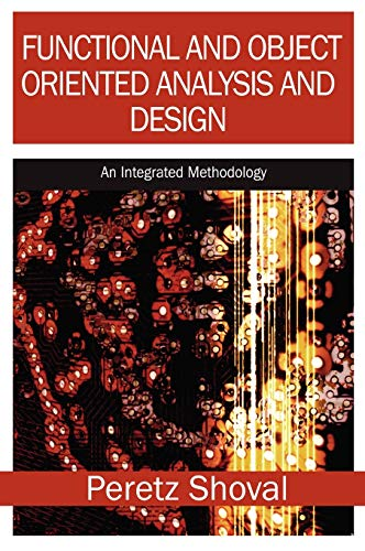 9781599042015: Functional and Object Oriented Analysis and Design: An Integrated Methodology