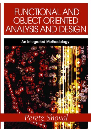 9781599042022: Functional And Object Oriented Analysis And Design: An Integrated Methodology