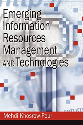 9781599042862: Emerging Information Resources Management and Technologies