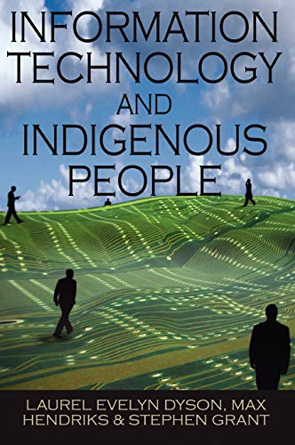 9781599042985: Information Technology and Indigenous People