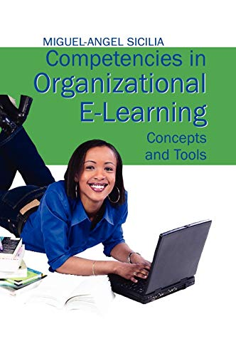 9781599043432: Competencies in Organizational E-learning: Concepts and Tools
