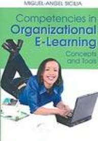 9781599043449: Competencies in Organizational E-learning: Concepts and Tools