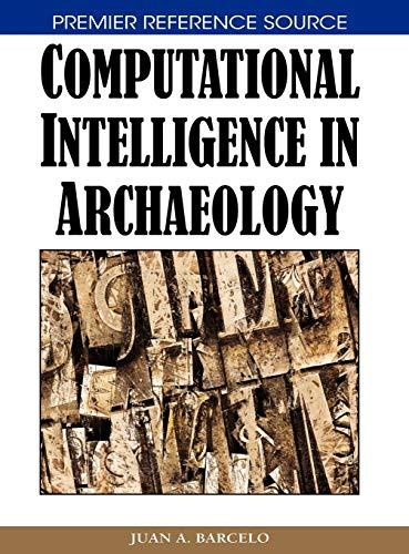 9781599044897: Computational Intelligence in Archaeology