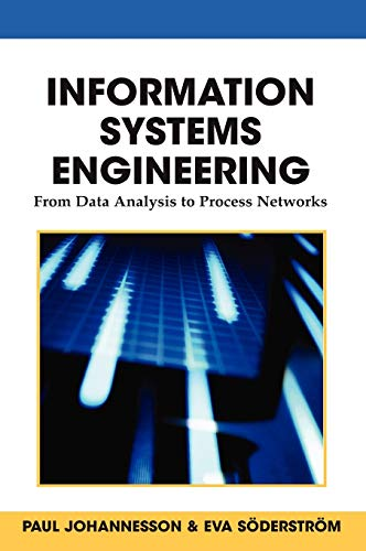 Information Systems Engineering: From Data Analysis to: Johannesson, P""