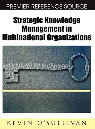 9781599046303: Strategic Knowledge Management in Multinational Organizations