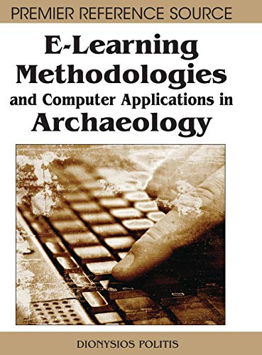 E-Learning Methodologies and Computer Applications in Archaeology: Dionysios Politis