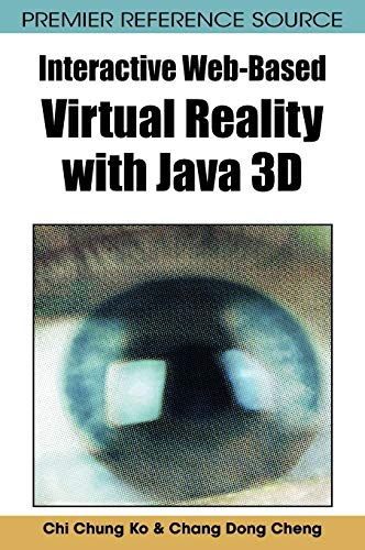 9781599047898: Interactive Web-Based Virtual Reality with Java 3D