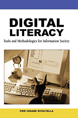 9781599047980: Digital Literacy: Tools and Methodologies for Information Society