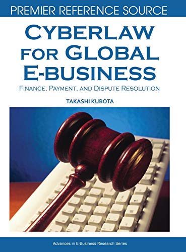 9781599048284: Cyberlaw for Global E-business: Finance, Payment and Dispute Resolution
