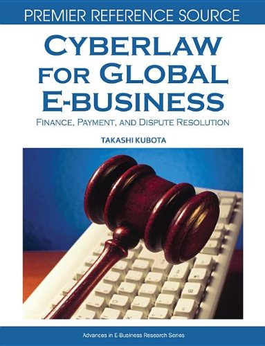 9781599048307: Cyberlaw for Global E-business: Finance, Payment and Dispute Resolution