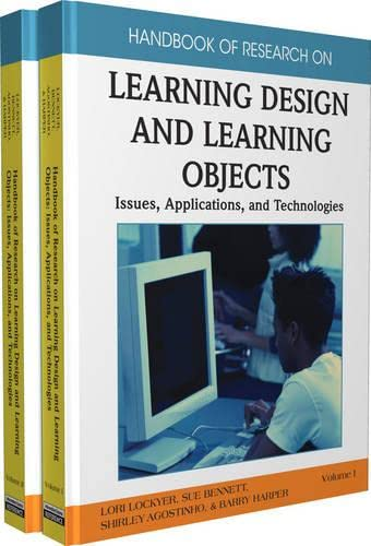 Handbook of Research on Learning Design and Learning Objects: Issues, Applications and Technologies...