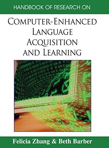 9781599048956: Handbook of Research on Computer-Enhanced Language Acquisition and Learning