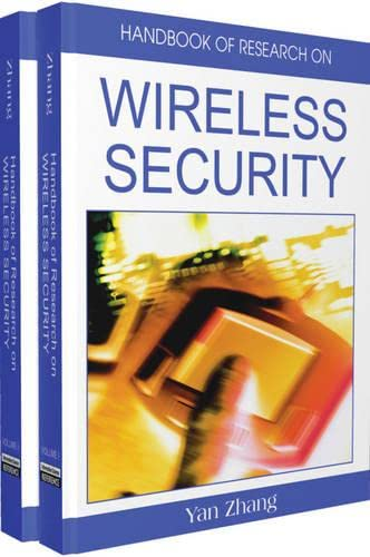 9781599048994: Handbook of Research on Wireless Security: 2 V
