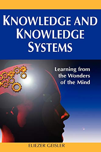 9781599049182: Knowledge and Knowledge Systems: Learning from the Wonders of the Mind