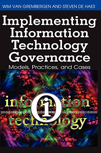9781599049243: Implementing Information Technology Governance: Models, Practices and Cases