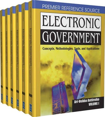 Electronic government; concepts, methodologies, tools and applications;: Ed. by Ari-Veikko