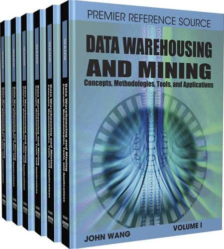 9781599049519: Data Warehousing and Mining: Concepts, Methodologies, Tools, and Applications