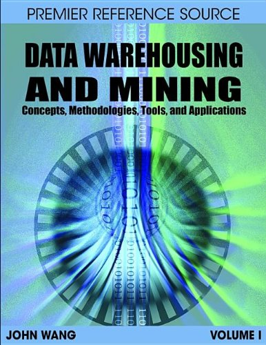 9781599049526: Data Warehousing and Mining: Concepts, Methodologies, Tools, and Applications (Contemporary Research in Information Science and Technology)