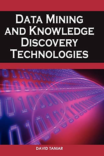 9781599049601: Data Mining and Knowledge Discovery Technologies