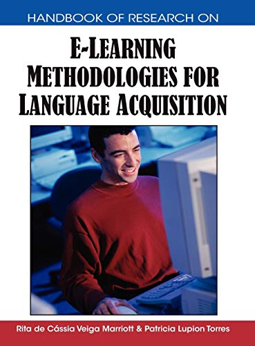 9781599049946: Handbook of Research on E-Learning Methodologies for Language Acquisition