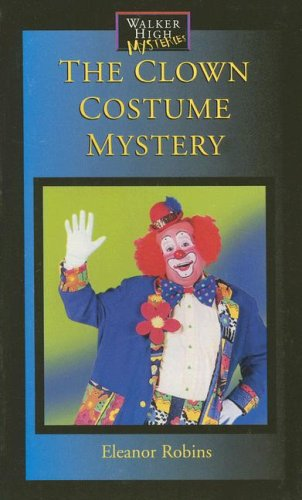 9781599050294: The Clown Costume Mystery (Walker High Mysteries)