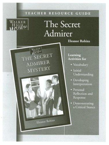 9781599050461: The Secret Admirer Teacher Resource Guide (Walker High Mysteries)