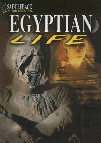 9781599050522: Egyptian Life (The Life of ... Early Civilization Series)