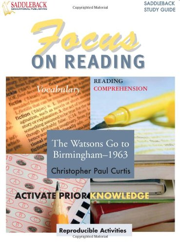 9781599051277: Watsons Go to Birmingham 1963, the Reading Guide (Saddleback's Focus on Reading Study Guides)