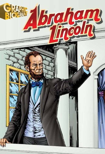 9781599052113: Abraham Lincoln, Graphic Biography (Saddleback Graphic: Biographies)