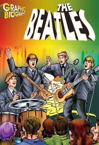 9781599052168: The Beatles, Graphic Biography (Saddleback Graphic: Biographies)