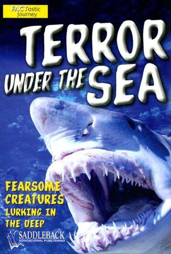 Terror Under the Sea (Factastic Journey): Oliver, Claire