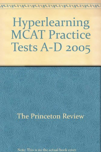 9781599080680: Hyperlearning MCAT - Practice Tests A-D (PRACTICE TESTS A-D)