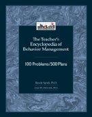 9781599090023: Teacher's Encyclopedia of Behavior Management: 100 Problems/500 Plans