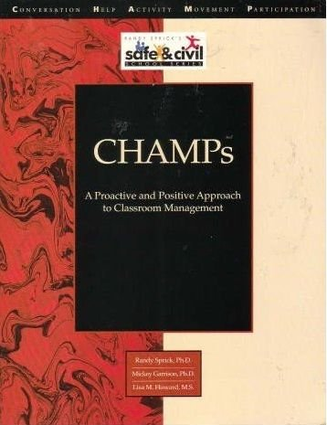 Champs: A Proactive and Positive Approach to Classroom Management (Library : Management, Motivation...
