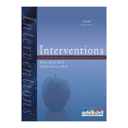 Interventions - Evidence-based Behavioral Strategies for Individual: Ph.D. Randy Sprick